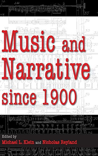 9780253006448: Music and Narrative Since 1900 (Musical Meaning and Interpretation)