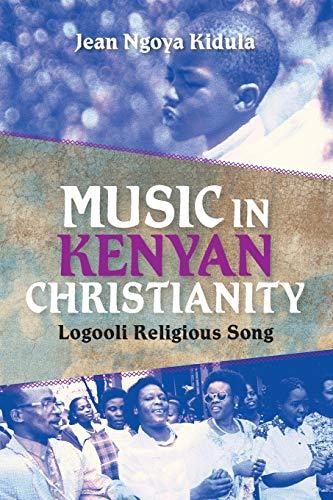 9780253006684: Music in Kenyan Christianity: Logooli Religious Song (Ethnomusicology Multimedia)