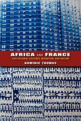 9780253006707: Africa and France: Postcolonial Cultures, Migration, and Racism (African Expressive Cultures)