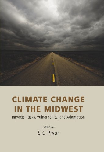 9780253006820: Climate Change in the Midwest: Impacts, Risks, Vulnerability, and Adaptation