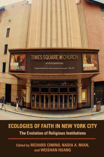 Ecologies of Faith in New York City: The Evolution of Religious Institutions (Hardcover)