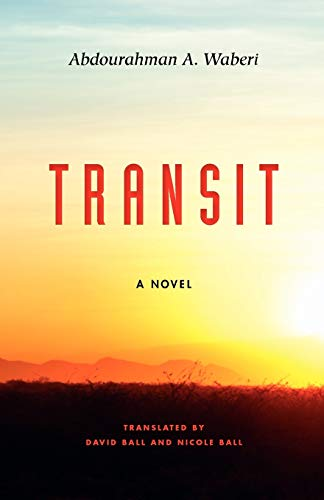 9780253006899: Transit: A Novel (Global African Voices)