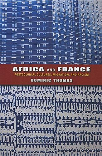 9780253007032: Africa and France: Postcolonial Cultures, Migration, and Racism