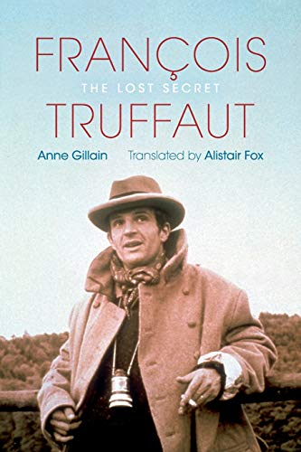 9780253008398: Francois Truffaut: The Lost Secret