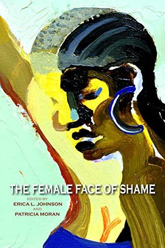 9780253008633: The Female Face of Shame