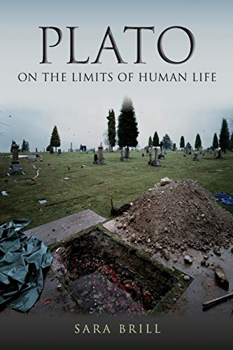 9780253008879: Plato on the Limits of Human Life (Studies in Continental Thought)