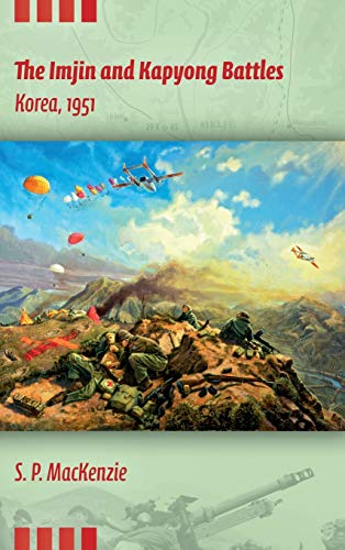 9780253009081: The Imjin and Kapyong Battles, Korea, 1951 (Twentieth- Century Battles)