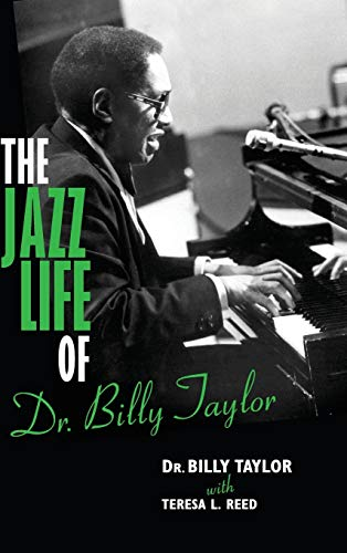 9780253009098: The Jazz Life of Dr. Billy Taylor