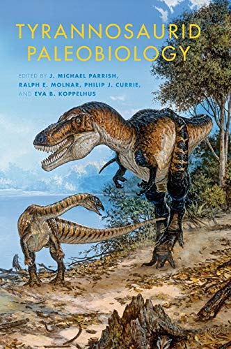 9780253009302: Tyrannosaurid Paleobiology (Life of the Past)