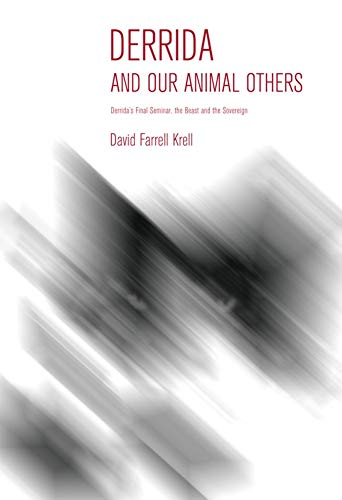 9780253009333: Derrida and Our Animal Others: Derrida's Final Seminar, the Beast and the Sovereign (Studies in Continental Thought)