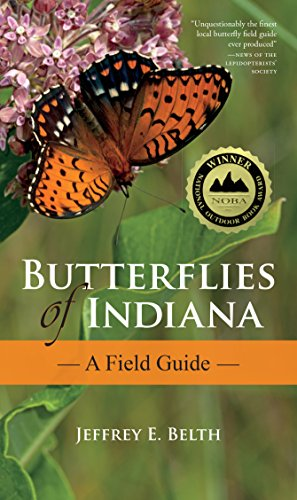 9780253009555: Butterflies of Indiana: A Field Guide (Indiana Natural Science)