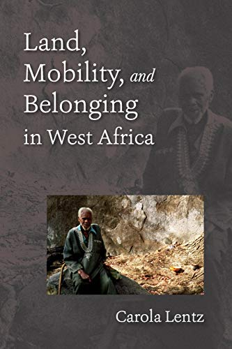 9780253009579: Land, Mobility, and Belonging in West Africa