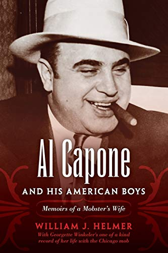 9780253009692: Al Capone and His American Boys: Memoirs of a Mobster's Wife