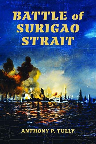 9780253009715: Battle of Surigao Strait (Twentieth-Century Battles)