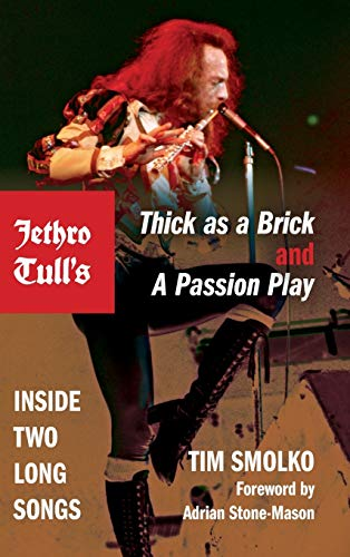 9780253010261: Jethro Tull's Thick as a Brick and a Passion Play: Inside Two Long Songs (Profiles in Popular Music)
