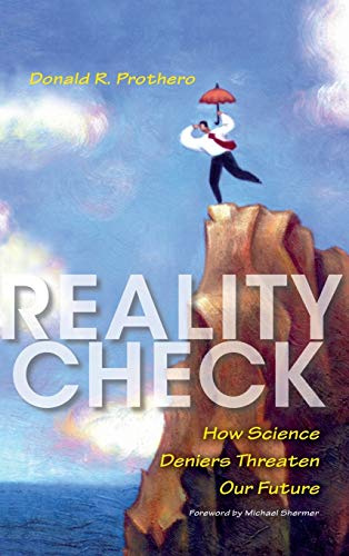 9780253010292: Reality Check: How Science Deniers Threaten Our Future