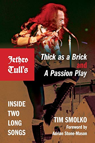 9780253010315: Jethro Tull's Thick as a Brick and a Passion Play: Inside Two Long Songs (Profiles in Popular Music)