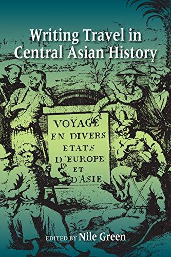 9780253011350: Writing Travel in Central Asian History