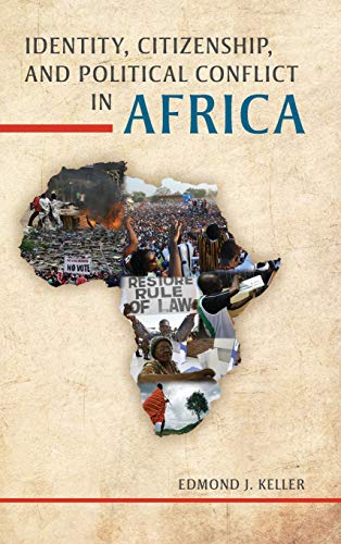 9780253011787: Identity, Citizenship, and Political Conflict in Africa