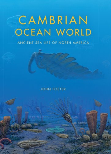 9780253011824: Cambrian Ocean World: Ancient Sea Life of North America (Life of the Past)