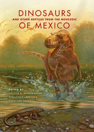 9780253011831: Dinosaurs and Other Reptiles from the Mesozoic of Mexico (Life of the Past)