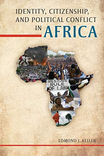 9780253011848: Identity, Citizenship, and Political Conflict in Africa