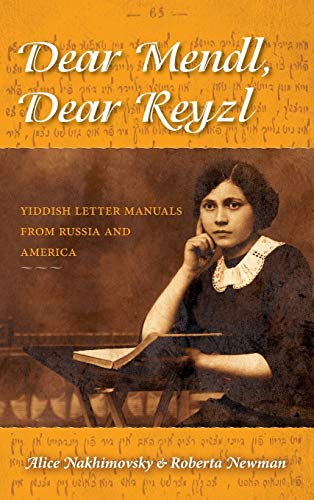 9780253011992: Dear Mendl, Dear Reyzl: Yiddish Letter Manuals from Russia and America