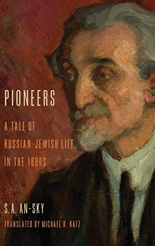 9780253012098: Pioneers: A Tale of Russian-Jewish Life in the 1880s (Jewish Literature and Culture)