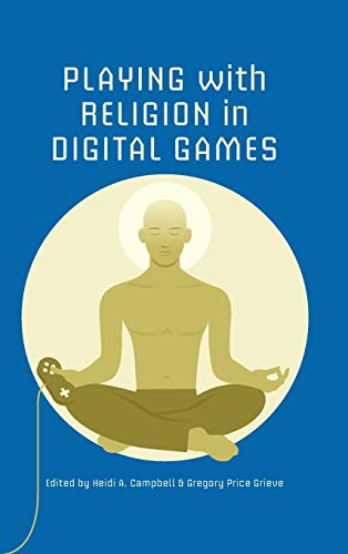 Playing with Religion in Digital Games (Digital Game Studies)