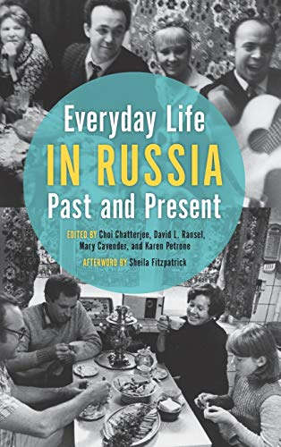 Everyday Life in Russia Past and Present (Hardback)