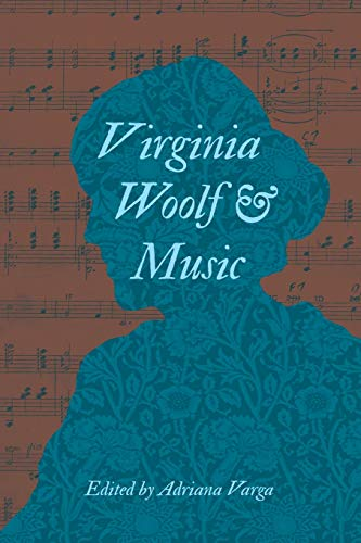 9780253012555: Virginia Woolf and Music