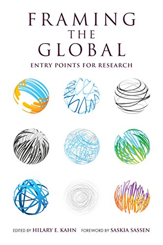 9780253012890: Framing the Global: Entry Points for Research (Global Research Studies)
