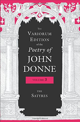 The Variorum Edition of the Poetry of: Donne, John; Stringer,