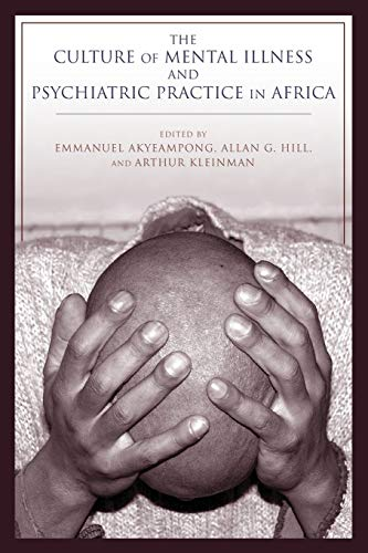9780253012937: The Culture of Mental Illness and Psychiatric Practice in Africa