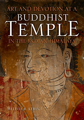 Art and Devotion at a Buddhist Temple in the Indian Himalaya (Hardcover): Melissa R. Kerin