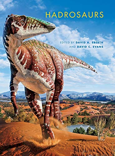 9780253013859: Hadrosaurs (Life of the Past)