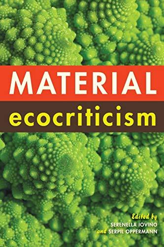 9780253013989: Material Ecocriticism