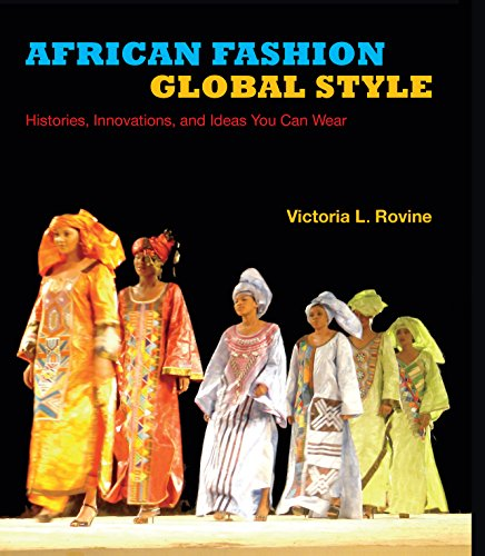 9780253014092: African Fashion, Global Style: Histories, Innovations, and Ideas You Can Wear (African Expressive Cultures)