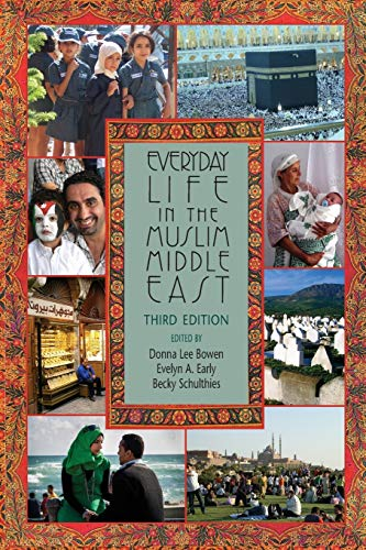 9780253014665: Everyday Life in the Muslim Middle East, Third Edition (Indiana Series in Middle East Studies)