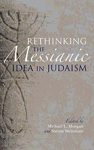 9780253014696: Rethinking the Messianic Idea in Judaism
