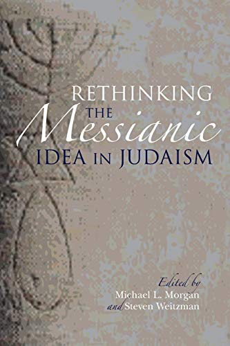 9780253014740: Rethinking the Messianic Idea in Judaism