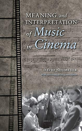 9780253016423: Meaning and Interpretation of Music in Cinema (Musical Meaning and Interpretation)