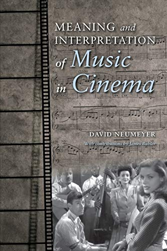 9780253016492: Meaning and Interpretation of Music in Cinema (Musical Meaning and Interpretation)