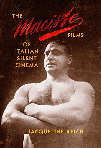 9780253017451: The Maciste Films of Italian Silent Cinema