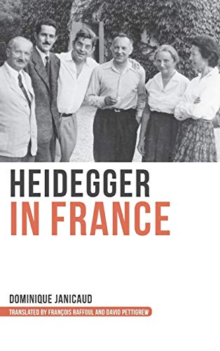 Heidegger in France (Hardback): Dominique Janicaud