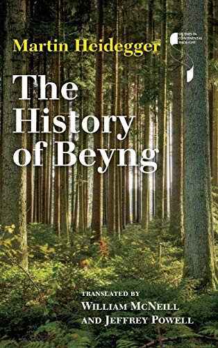 The History of Beyng (Studies in Continental Thought): Martin Heidegger