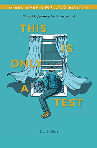 9780253018175: This Is Only a Test, Break Away Book Club Edition (Break Away Books)