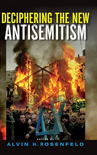 9780253018656: Deciphering the New Antisemitism (Studies in Antisemitism)