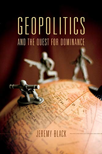 9780253018700: Geopolitics and the Quest for Dominance