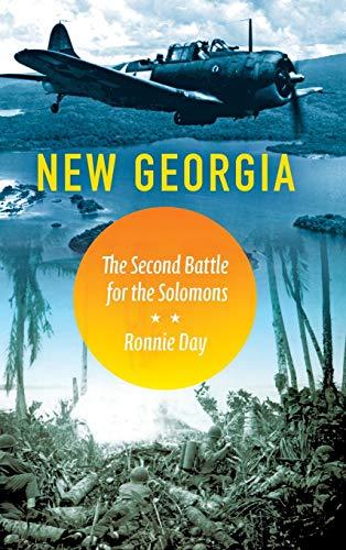 9780253018779: New Georgia: The Second Battle for the Solomons (Twentieth-Century Battles)